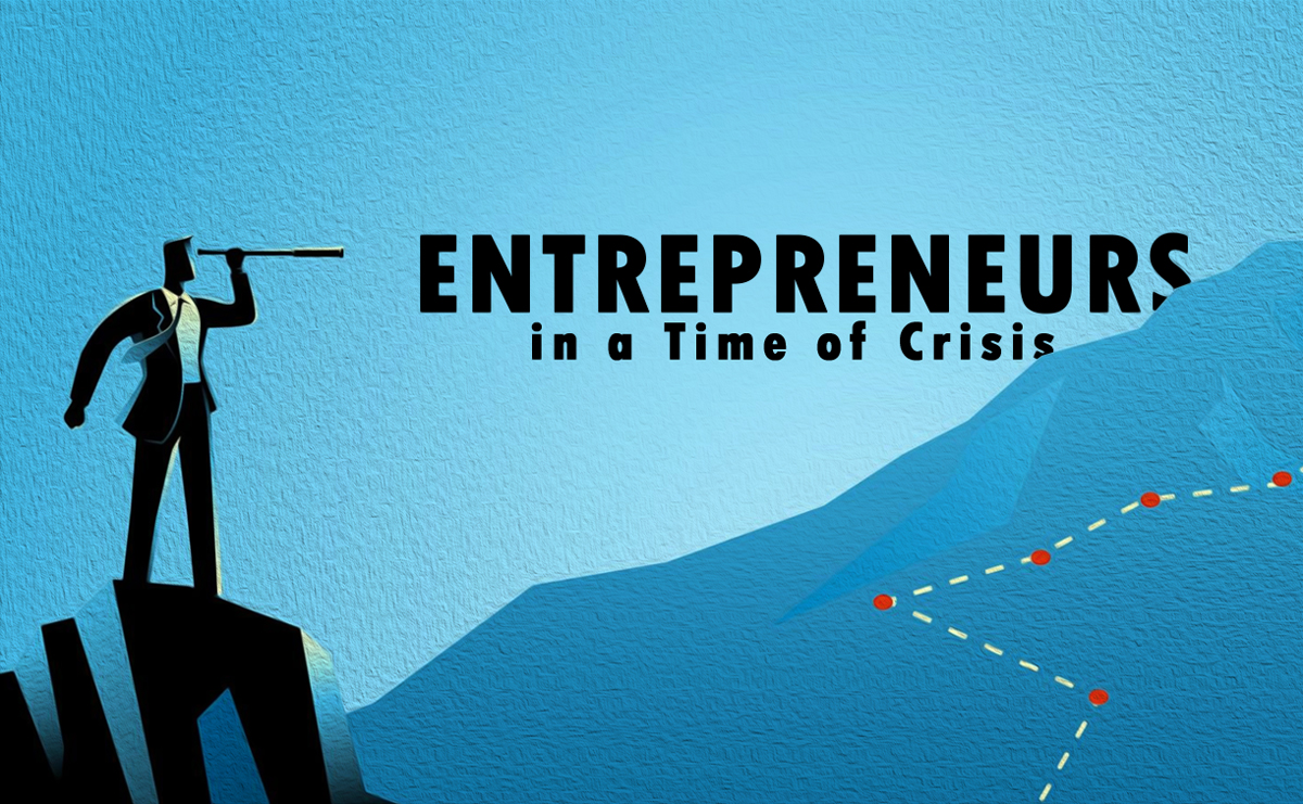 8 Important Tips for Entrepreneurs in a Time of Crisis - Global Connect Pro